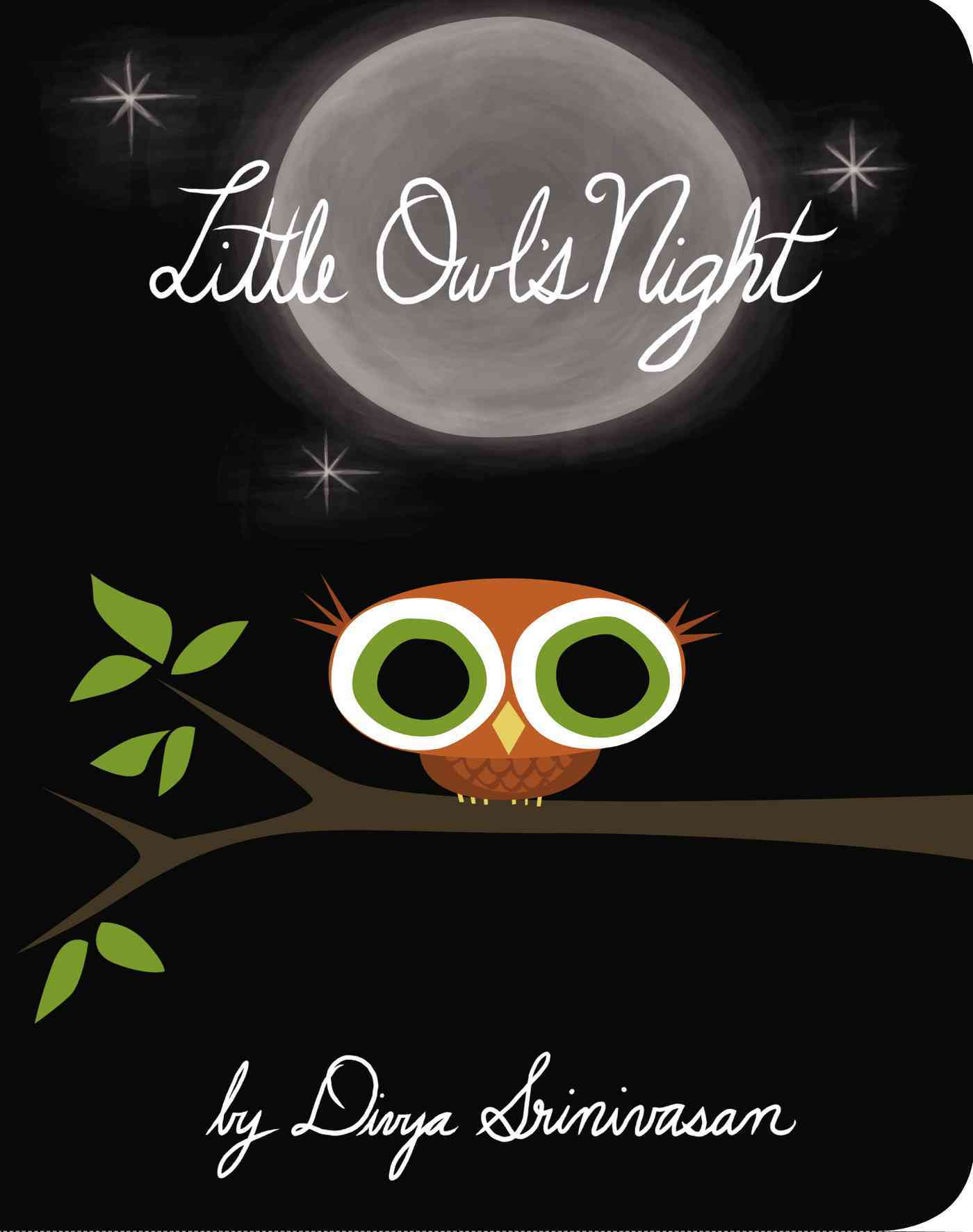 Little Owl's Night By Srinivasan, Divya